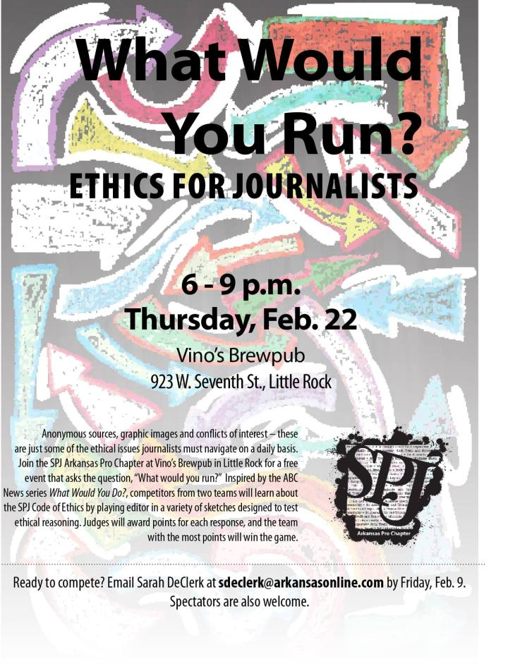 What Would You Run? Ethics forJournalists
